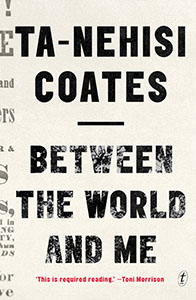 Between the World and Me by Ta-Nehisi Coates Cover