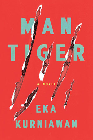 Man Tiger by Eka Kurniawan cover
