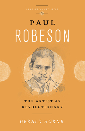 Paul Robeson The Artist as Revolutionary cover