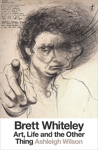 Brett Whiteley: Art, life and the other thing