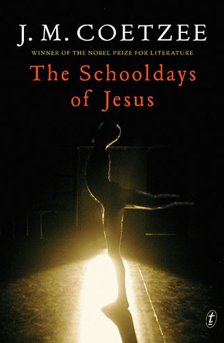 The School Days of Jesus J. M. Coetzee