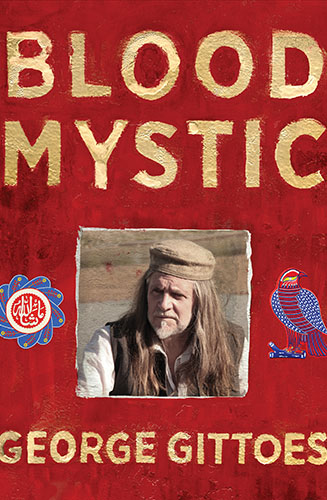 Blood Mystic by George Gittoes Book Cover cropped
