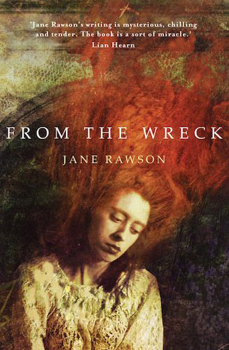From The Wreck by Jane Rawson book cover