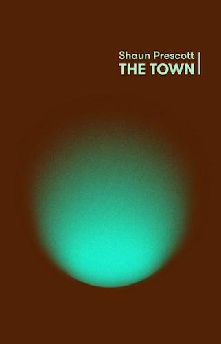 Shaun Prescott The Town cover