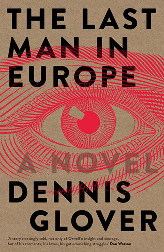 The Last Man in Europe by Dennis Glover book cover