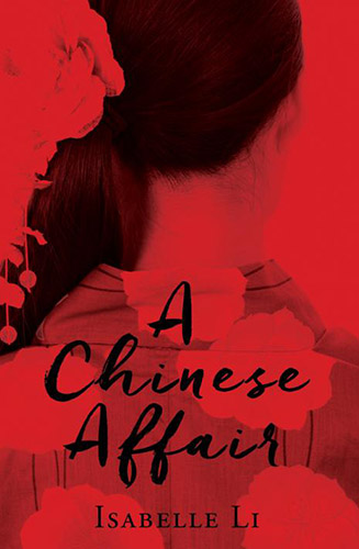 A Chinese Affair by Isabelle Li