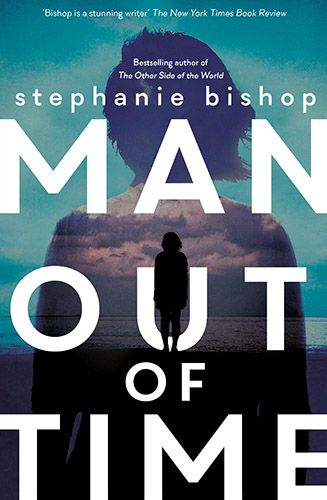 Man Out of Time by Stephanie Bishop cover