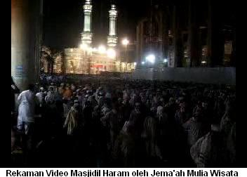 Masjidil Haram di waktu malam - Dari Video Rekaman Jema'ah Mulia Wisata