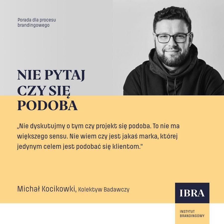 Kolektyw Badawczy, Michał Kocikowski, czwarty rozdział w Przewodnik Brandingowy