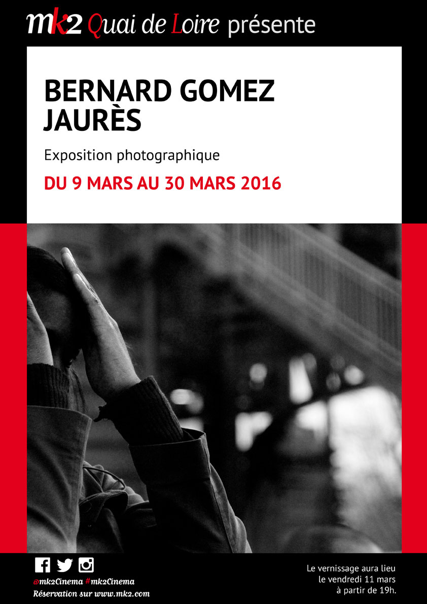 expo Jaurès Bernard Gomez au MK2 quai de Loire