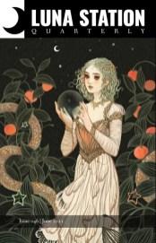 "Luna Station Quarterly, Issue 046, June 2021 — ""Forestborn"""
