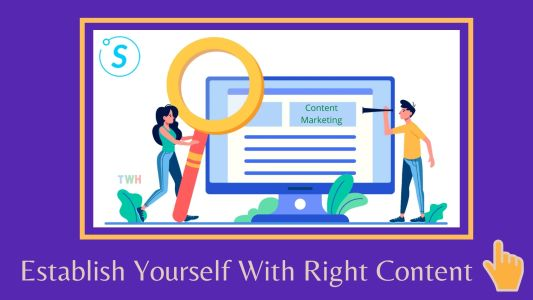 Establish Yourself With Right Content