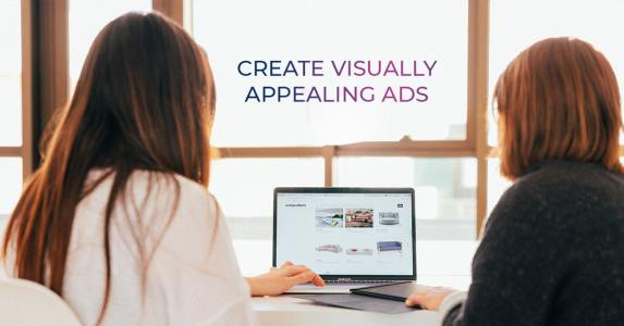 Create Visually Appealing Ads
