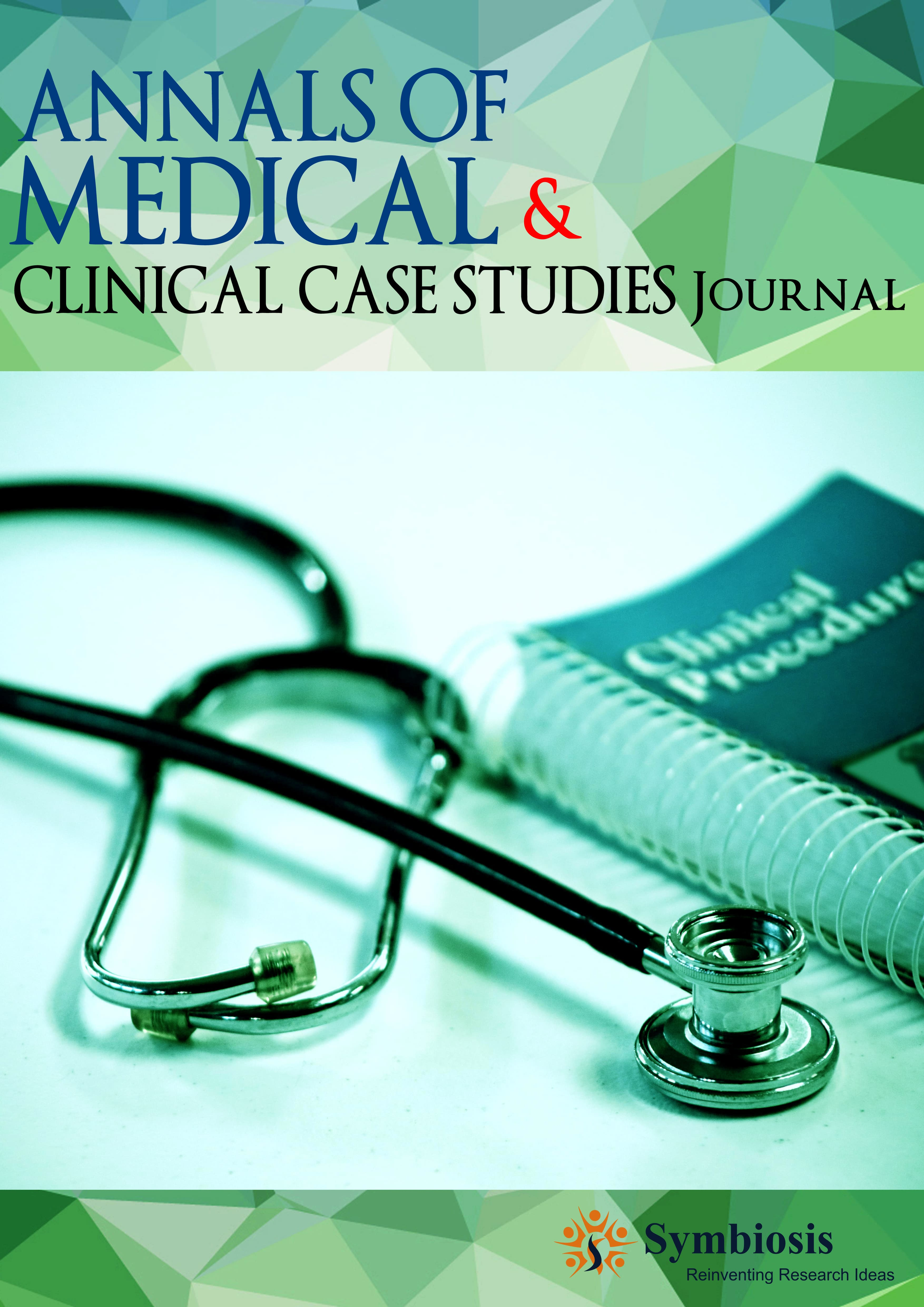 Annals of Medical Case Studies Annals of Clinical Case