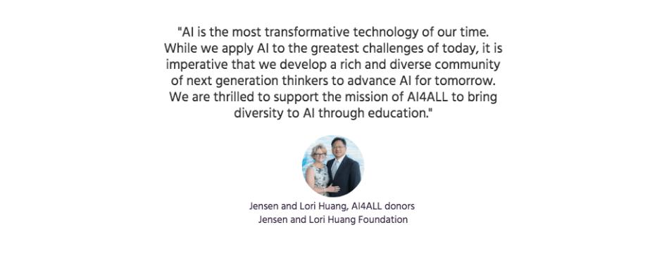Jensen and Lori Huang, AI4ALL