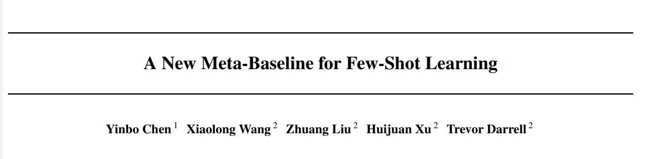Tsinghua & UC Berkeley | A New Meta-Baseline for Few-Shot Learning