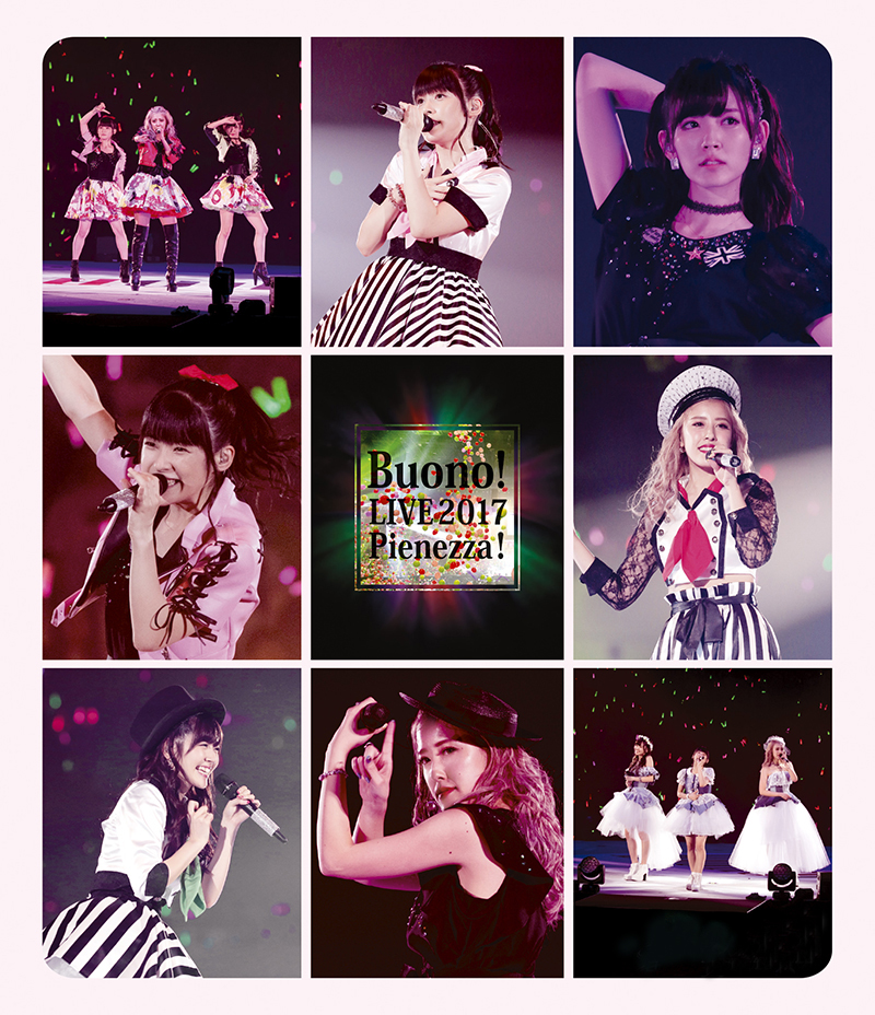 """Buono ! Last Live ~ Buono! Live 2017 ~ Pienezza! "" premier on YouTube from May 22!"