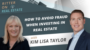 How to Avoid Fraud When Investing in Real Estate, with Kent Ritter
