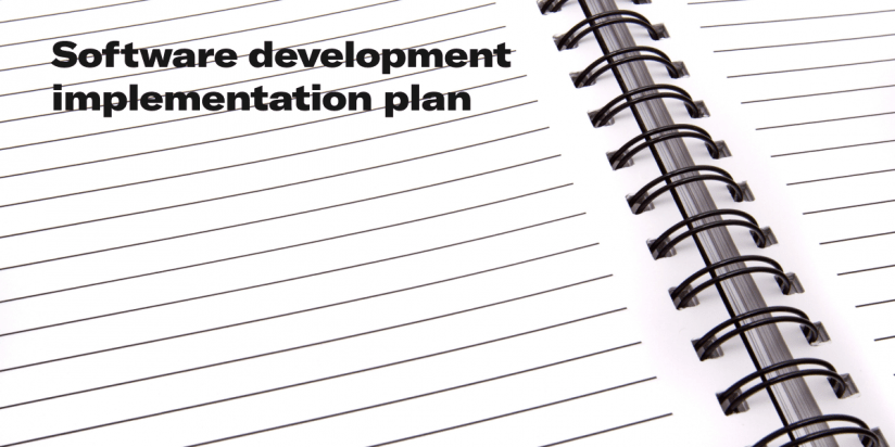 Software development implementation plan. Step-by-step