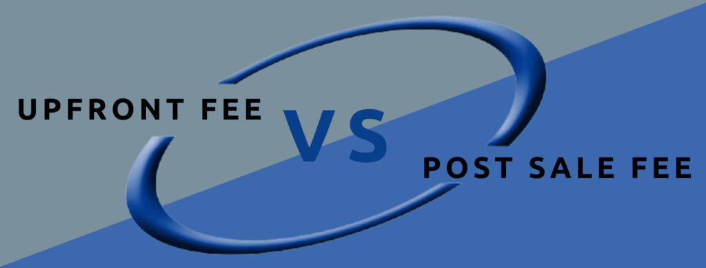upfront fee to sell your business verses post sale fee.
