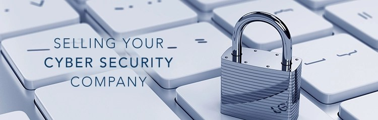 Sell my Cyber Security IT Services Company