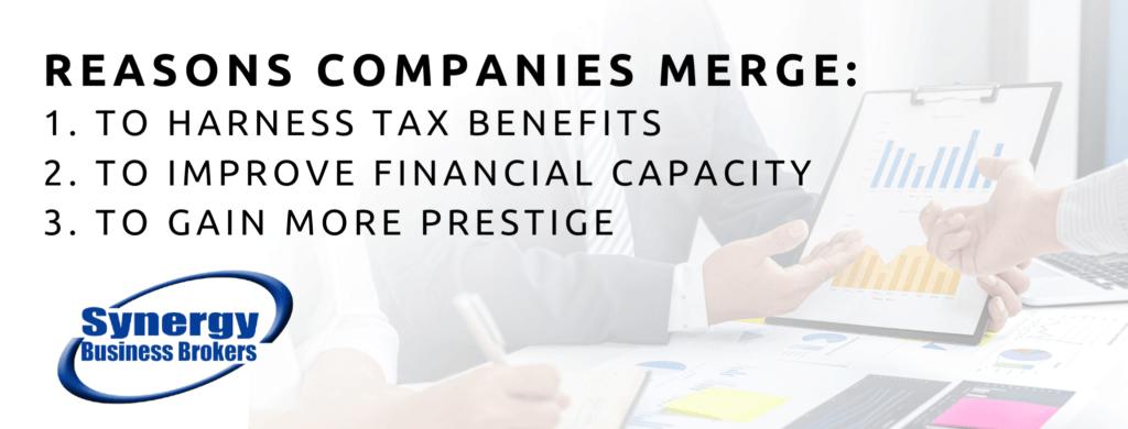 Reason companies merge.