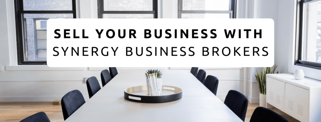 Sell your business with Synergy Business Brokers.