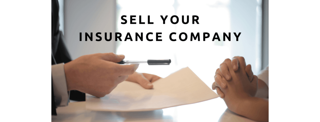 Sell your insurance company.