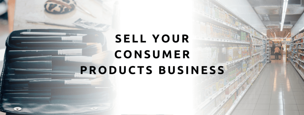 Sell your consumer products business.