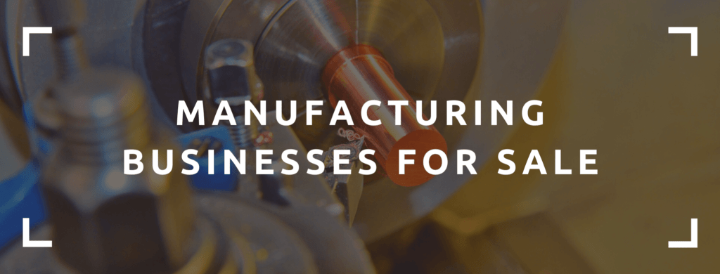 manufacturing businesses for sale.