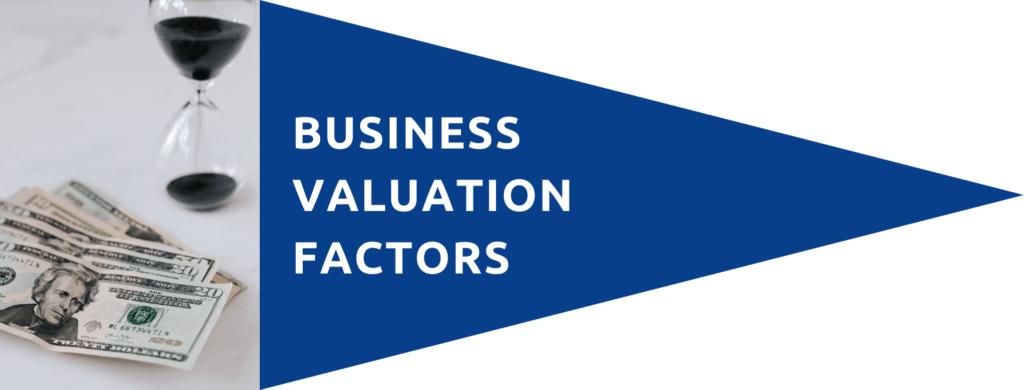 Business Valuation Factors