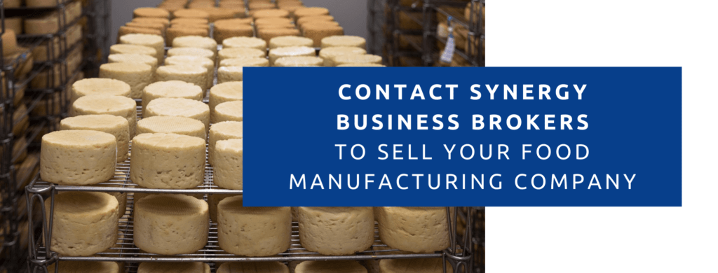 Contact Synergy Business Brokers to sell your food manufacturing business.