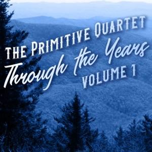 The Primitive Quartet, bluegrass, gospel grass, Mountain Home Music Company, Syntax Creative - image