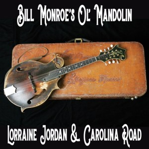 Lorraine Jordan, Carolina Road, bluegrass, Bill Monroe, mandolin, Syntax Creative - image