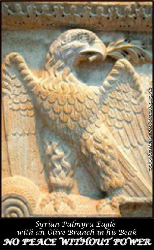 Syrian Palmyra Eagle with an Olive Branch in his Beak: 'No Peace Without Power'