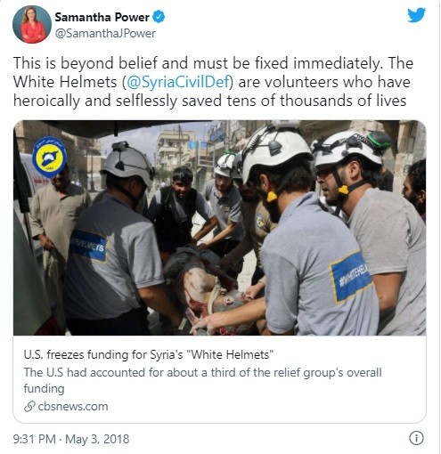 Ex-UNSC member Power needed smelling salts when Trump threatened to cut funding to al Qaeda White Helmets.