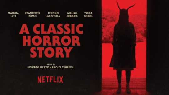 "In arrivo ""A Classic Horror Story"" su Netflix"