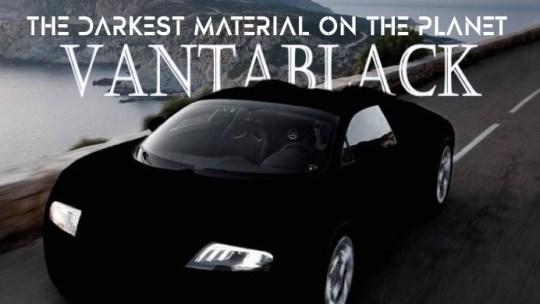 Vantablack, the darkest material on the planet