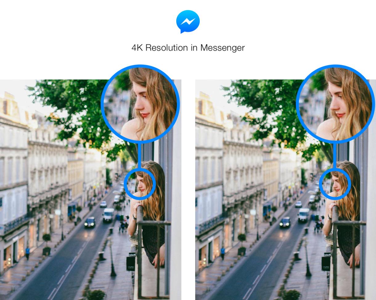 Facebook Messenger 4k update - تطبيق ماسنجر أصبح أسرع تطبيق لمشاركة الصور عالية الدقة دون إنقاص دقتها