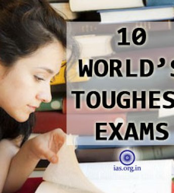 Top 10 World's Toughest Exams - IAS Exams ranks 3 in list