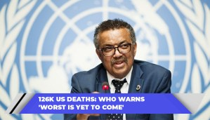 126k US Deaths WHO Warns Worst Is Yet To Come