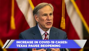 Increase In COVID-19 Cases Texas Pause Reopening