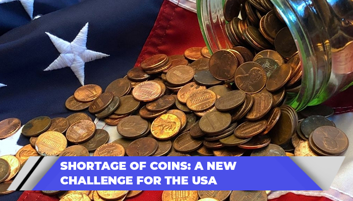 Shortage Of Coins A New Challenge For The USA