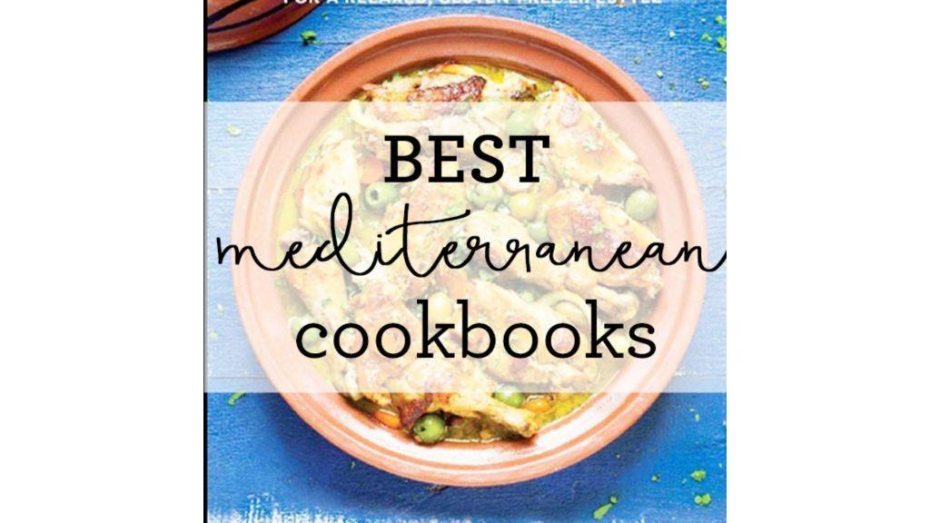Best Mediterranean Diet Cookbooks To Read