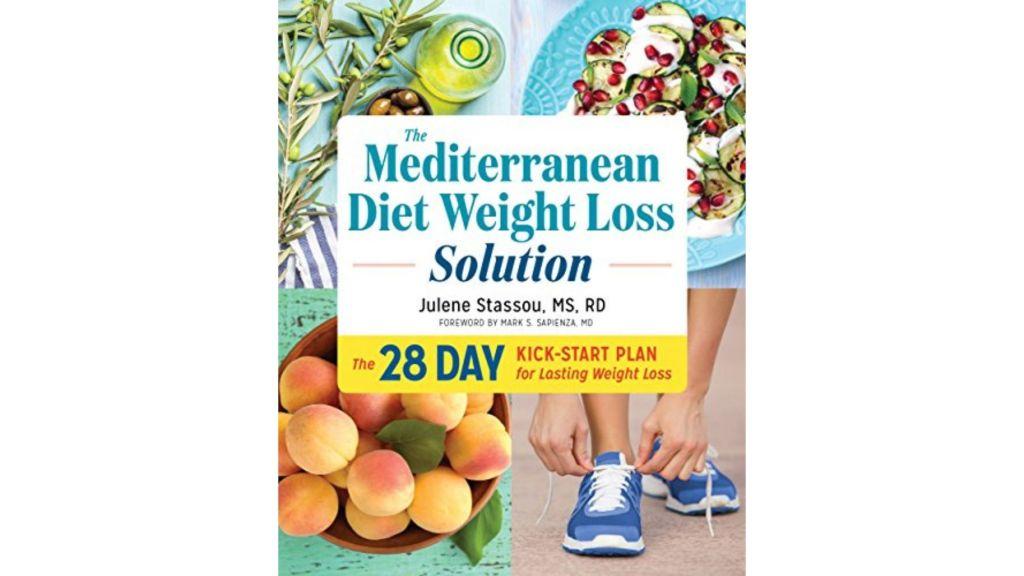 The Mediterranean Diet Weight Loss Solution