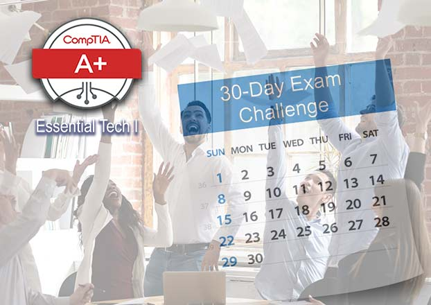 CompTIA A+ 220-1001 and 220-1002 30 day exam challenge