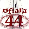 Tom Rob Smith, Ofiara 44