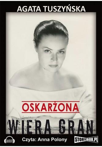 Oskarżona Wiera Gran audiobook