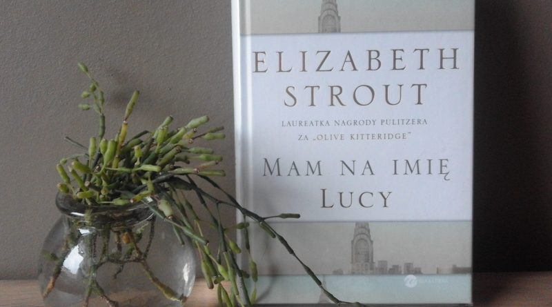Strout Mam na imię Lucy