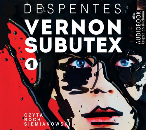 vernon-subutex-despentes-audiobook-front500px